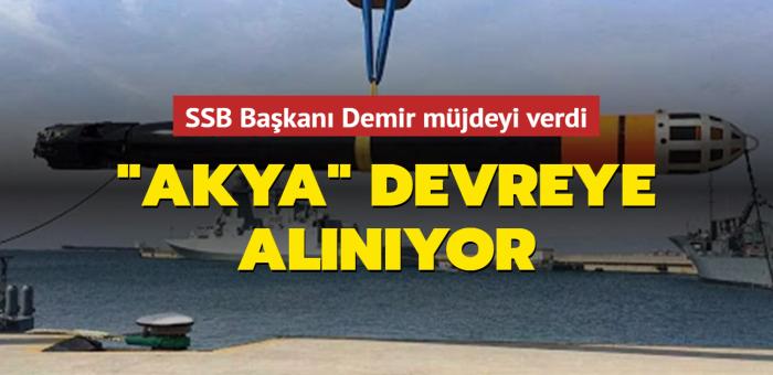 SSB Başkanı Demir müjdeyi verdi: AKYA devreye alınıyor