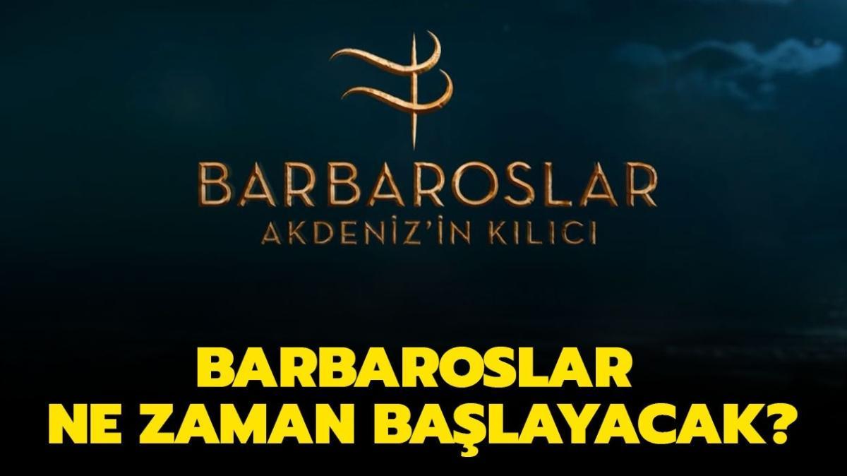 """Barbaroslar dizisi hangi gün, saat kaçta"""" Barbaroslar ne zaman başlayacak"""""""
