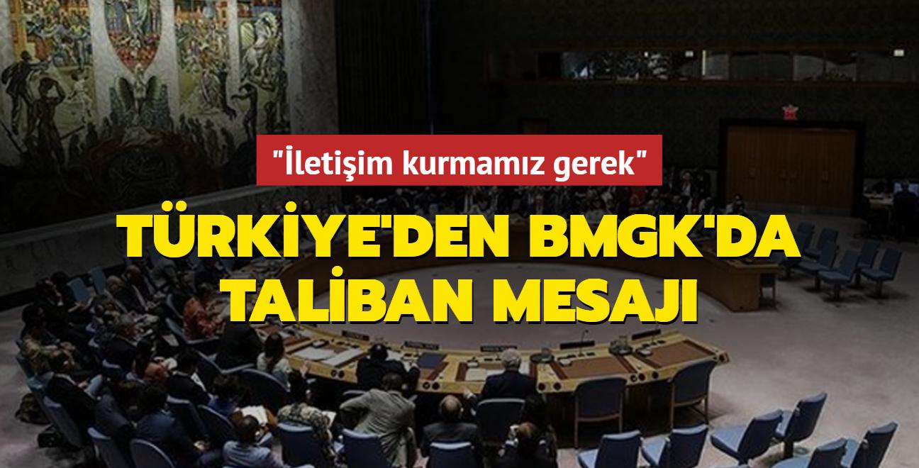 """Türkiye'den BMGK'ya """"Taliban ile kademeli angajman"""" mesajı: İletişim kurmamız gerek"""