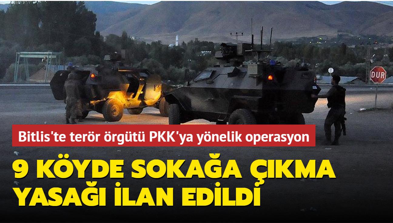 Bitlis'te terör örgütü PKK'ya yönelik operasyon... 9 köyde sokağa çıkma yasağı