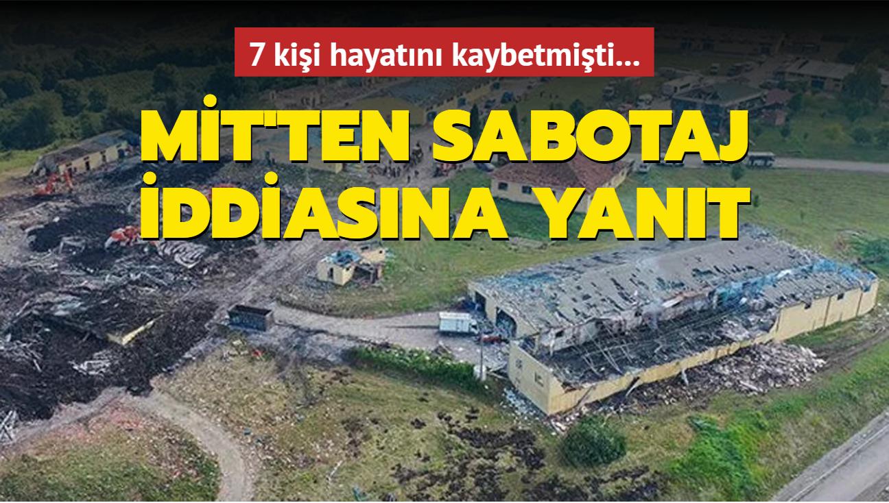 Sakarya'da havai fişek fabrikasındaki patlamaya ilişkin MİT, sabotaj iddiasını yanıtladı