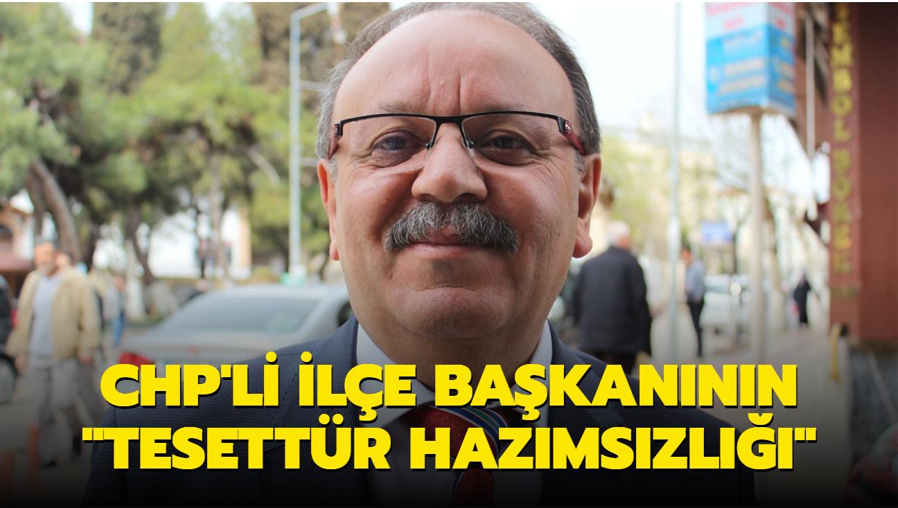 """CHP'li ilçe başkanının """"tesettür hazımsızlığı"""""""