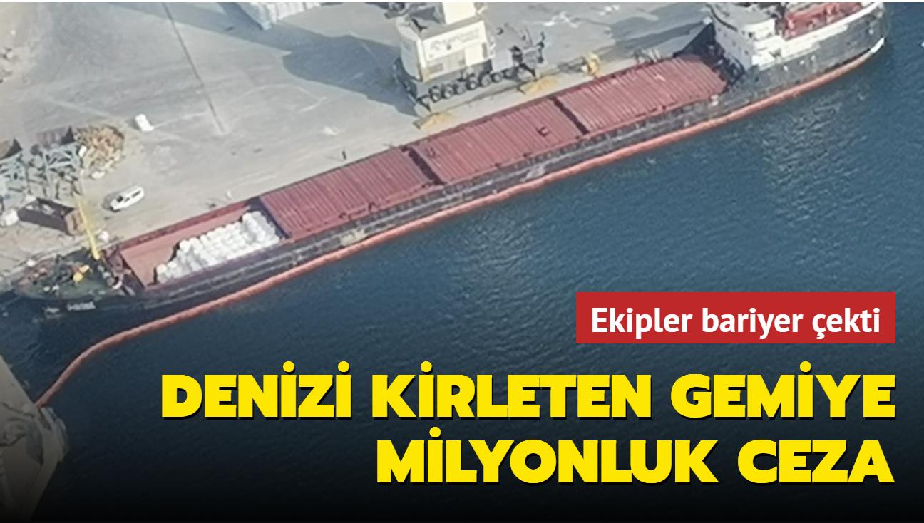 Hidrolik yağ sızdı... Körfezi kirleten gemiye milyonluk ceza