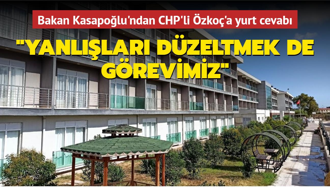 Bakan Kasapoğlu'ndan CHP'li Özkoç'a yurt cevabı