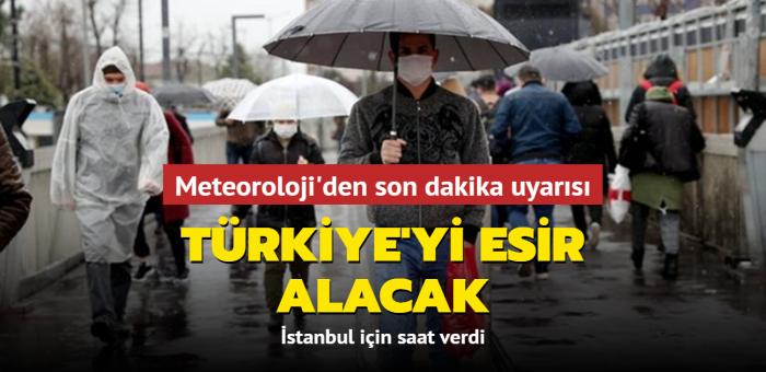 Meteoroloji'den son dakika uyarısı: Türkiye'nin büyük bölümü sağanak yağışlı