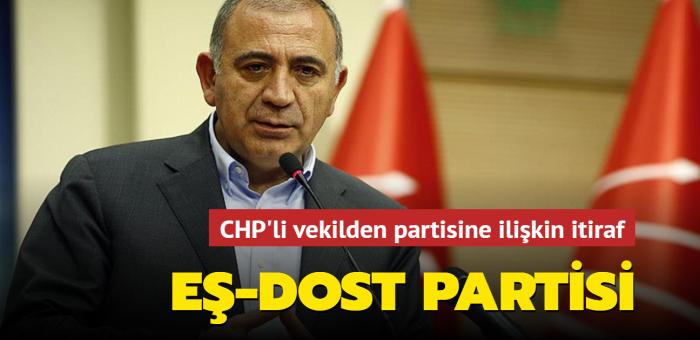 CHP'li vekilden partisine ilişkin itiraf: Eş-dost partisi
