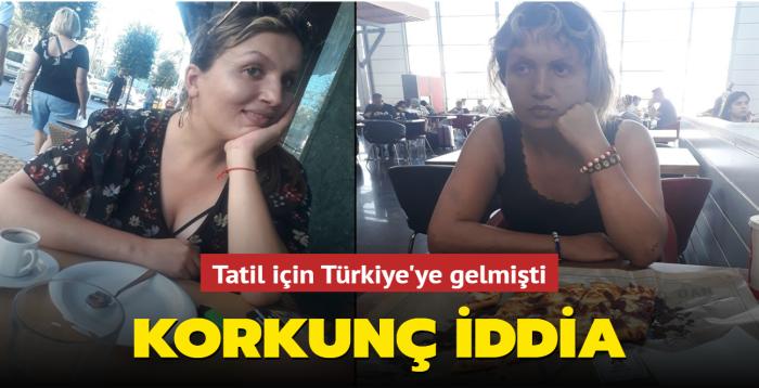 Tatil için Türkiye'ye gelen kadının hafızasını kaybettiği iddia edildi