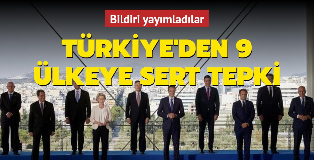 Türkiye'den 9 ülkeye sert tepki: Taraflı, vizyonsuz ve gerçeklerden kopuk