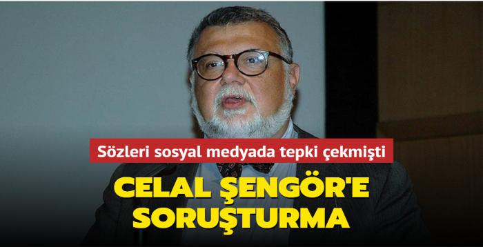 Sözleri sosyal medyada tepki çekmişti... Celal Şengör'e soruşturma