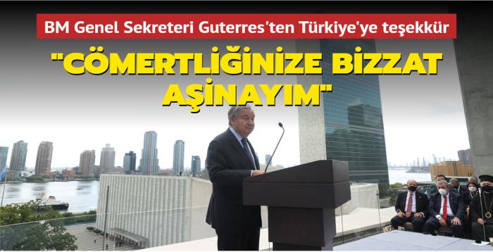 BM Genel Sekreteri Guterres'ten Türkiye'ye teşekkür