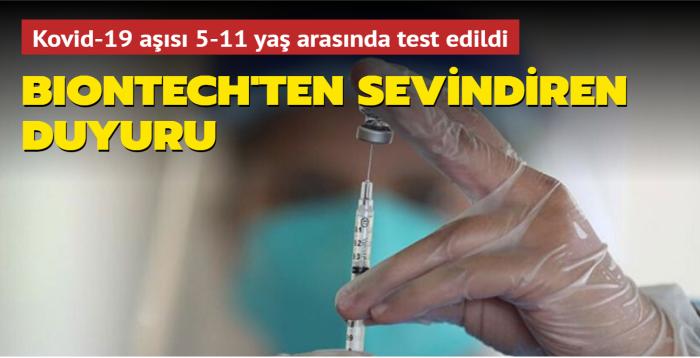 Pfizer'dan sevindiren haber! Kovid-19 aşısı 5-11 yaş arasında işe yaradı