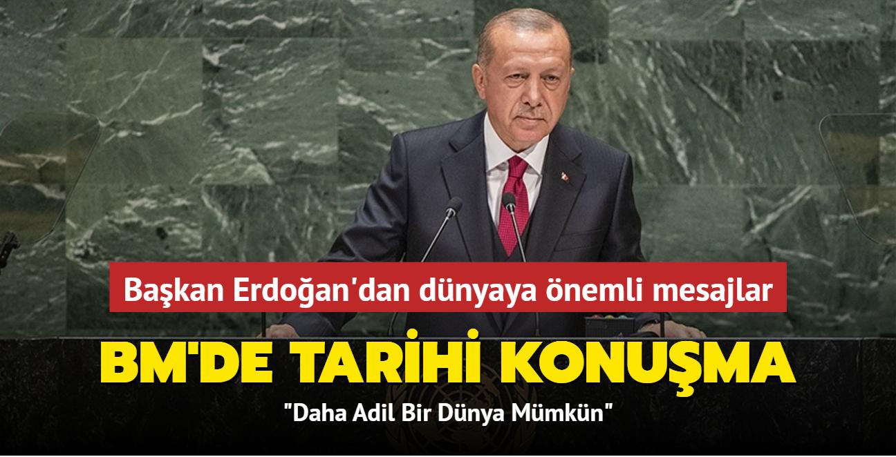 Başkan Erdoğan'dan dünyaya önemli mesajlar... BM'de tarihi konuşma