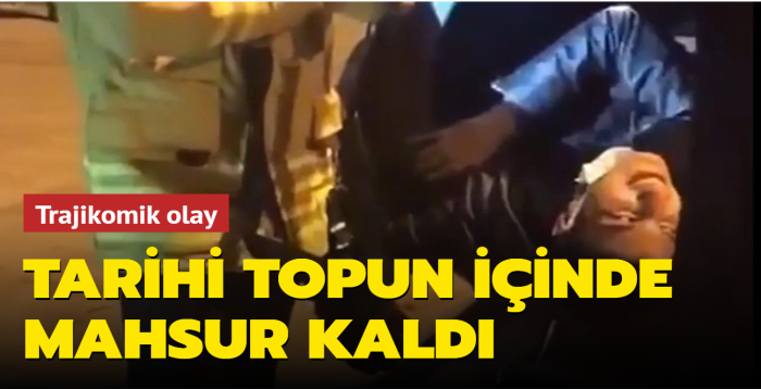 Beşiktaş'taki tarihi topun içinde mahsur kaldı