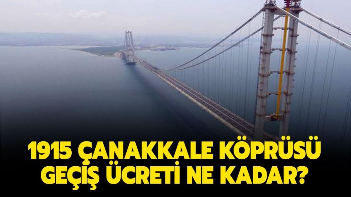 """1915 Çanakkale Köprüsü nerede, kaç metre"""" 1915 Çanakkale Köprüsü geçiş ücreti ne kadar"""""""