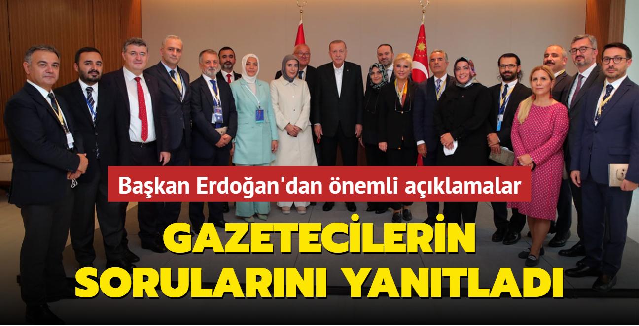 Başkan Erdoğan'dan önemli açıklamalar: Gazetecilerin sorularını yanıtladı