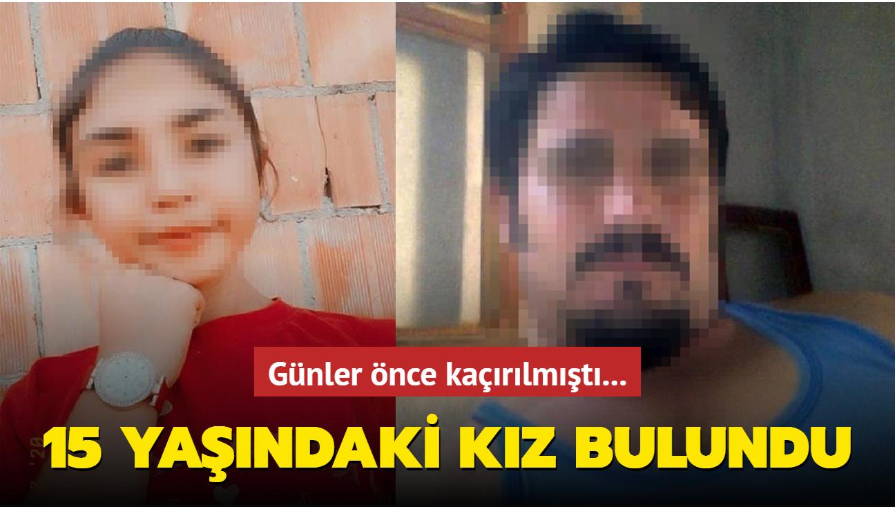 Günler önce kaçırılmıştı... 15 yaşındaki kız bulundu