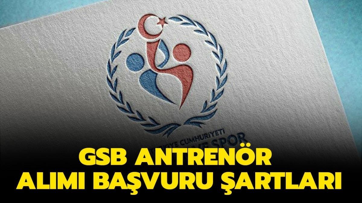 """GSB antrenör alımı başvuru şartları neler"""" GSB sözleşmeli antrenör alımı 2021 başvurusu nasıl ve nereden yapılır"""""""