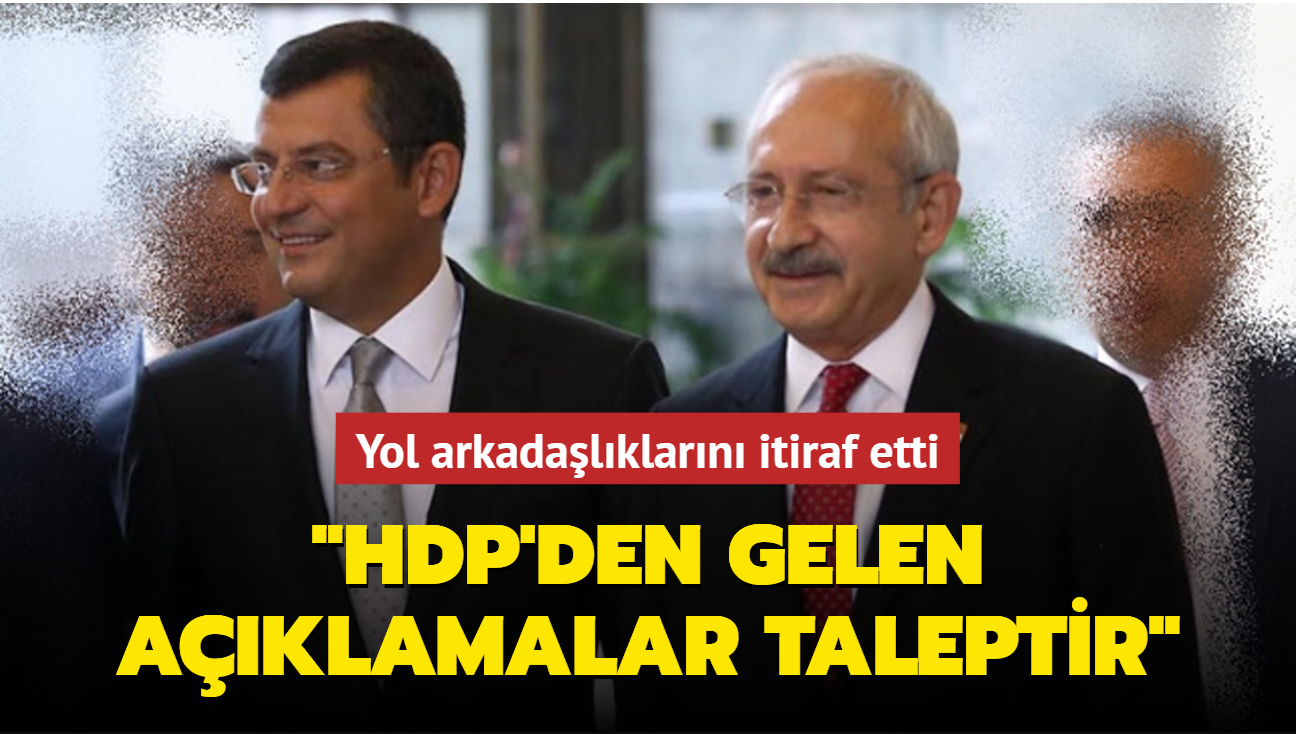 Yol arkadaşlıklarını itiraf etti: HDP'den gelen açıklamalar taleptir