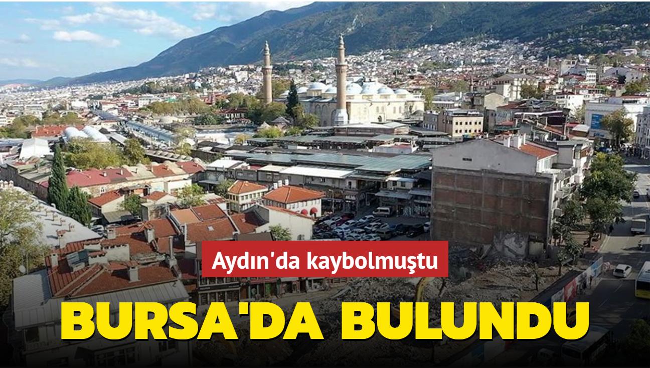 Aydın'da kaybolmuştu... Bursa'da bulundu