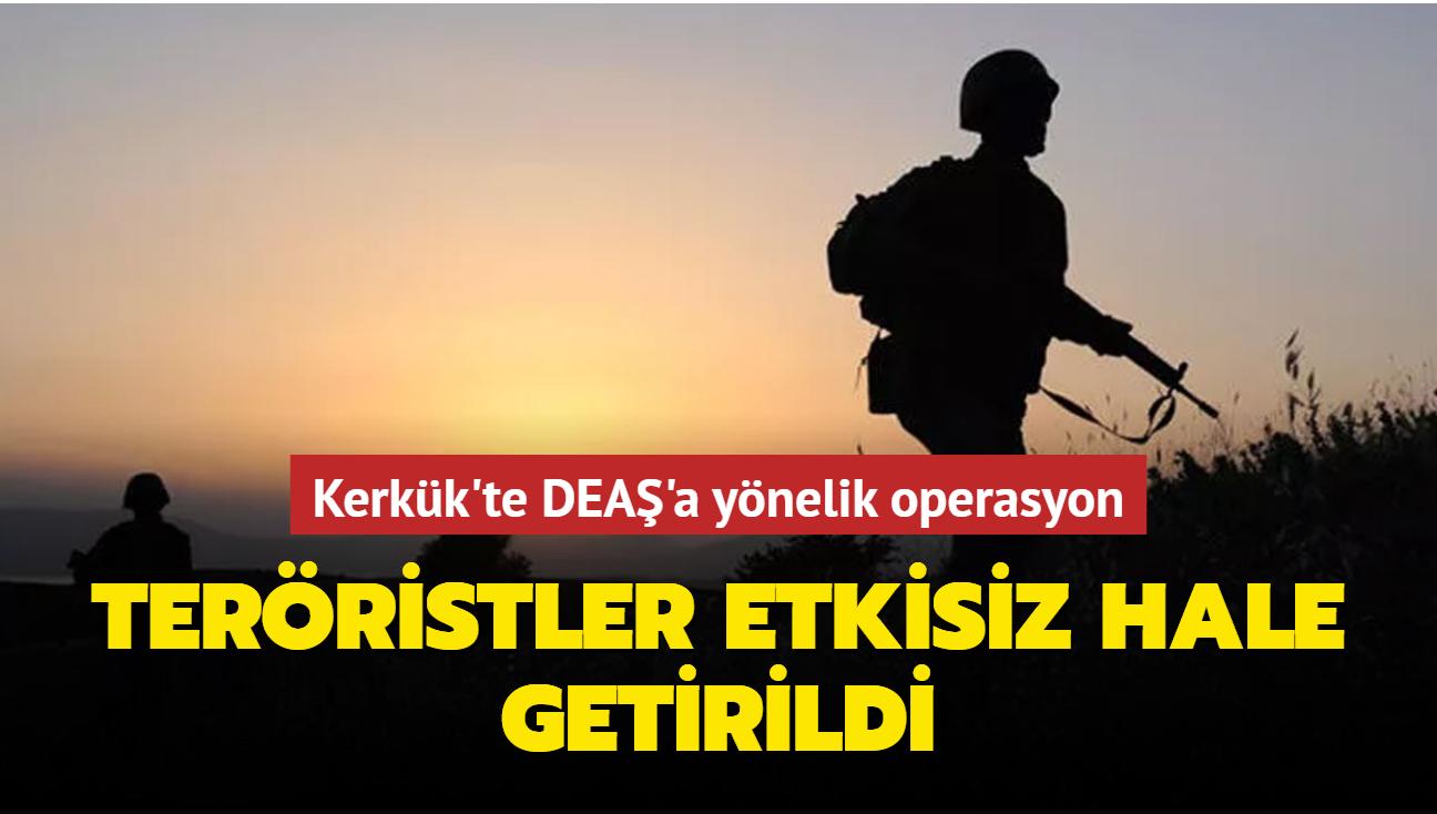Kerkük'te DEAŞ operasyonunda 17 terörist etkisiz hale getirildi