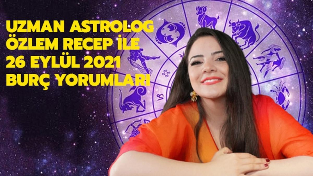 26 Eylül 2021 Pazar günü burç yorumları! Yarım kalan hikayeler tamamlanabilir