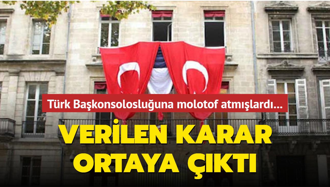 Fransa, Türk Başkonsolosluğuna molotof atan Ermeni saldırgana ev hapsi verdi