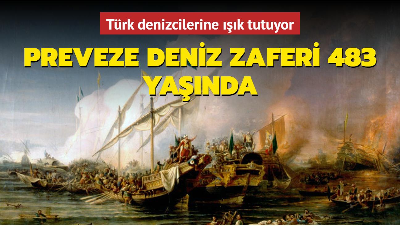 Türk denizcilerine ışık tutuyor... Preveze Deniz Zaferi 483 yaşında