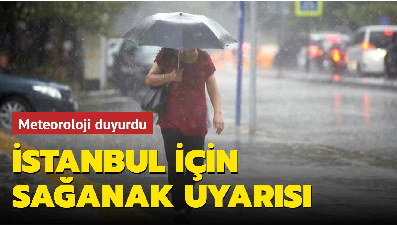 Meteorolojiden İstanbul için sağanak uyarısı: 4 gün sürecek