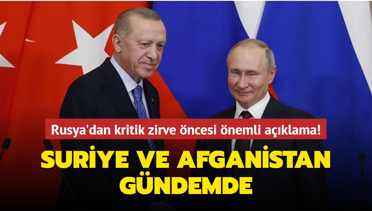Rusya'dan kritik zirve öncesi önemli açıklama! Suriye ve Afganistan gündemde
