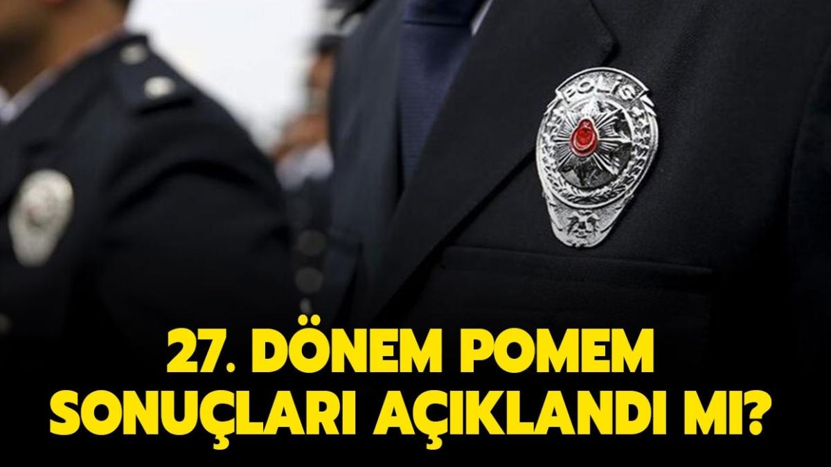 """Polislik mülakat sonuçları nereden sorgulanır, yeni başvurular ne zaman"""" 27. Dönem POMEM sonuçları belli oldu mu"""""""