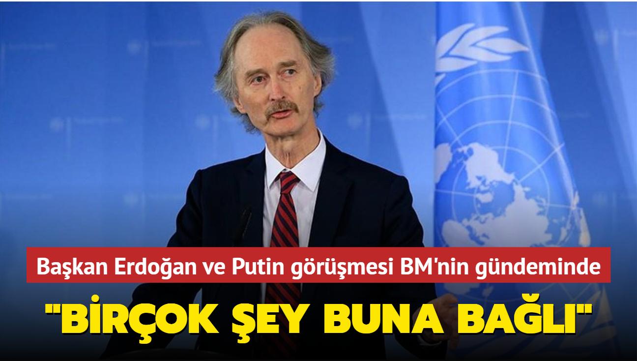 """Başkan Erdoğan ve Putin görüşmesi BM'nin gündeminde: """"Birçok şey buna bağlı"""""""
