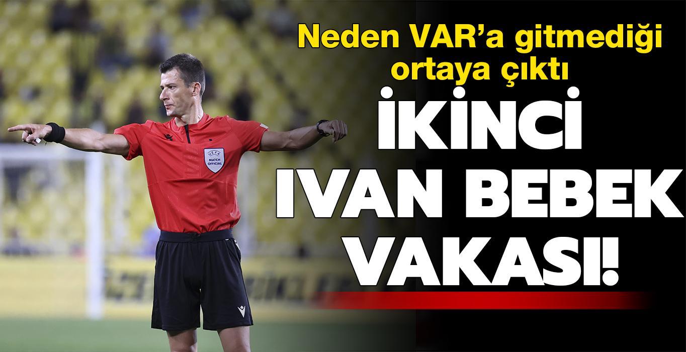 İkinci Ivan Bebek vakası: Türk takımlarına garezi var!
