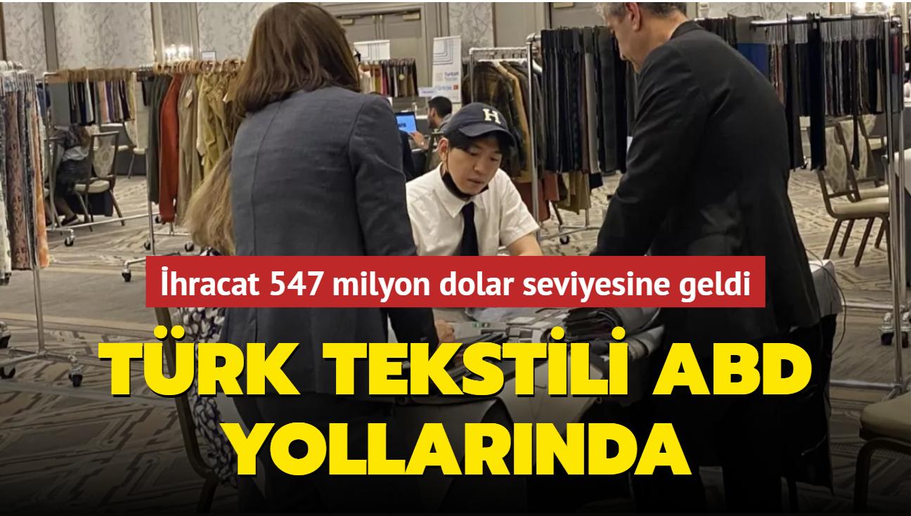 İhracat 547 milyon dolar seviyesine geldi... Türk tekstili ABD yollarında