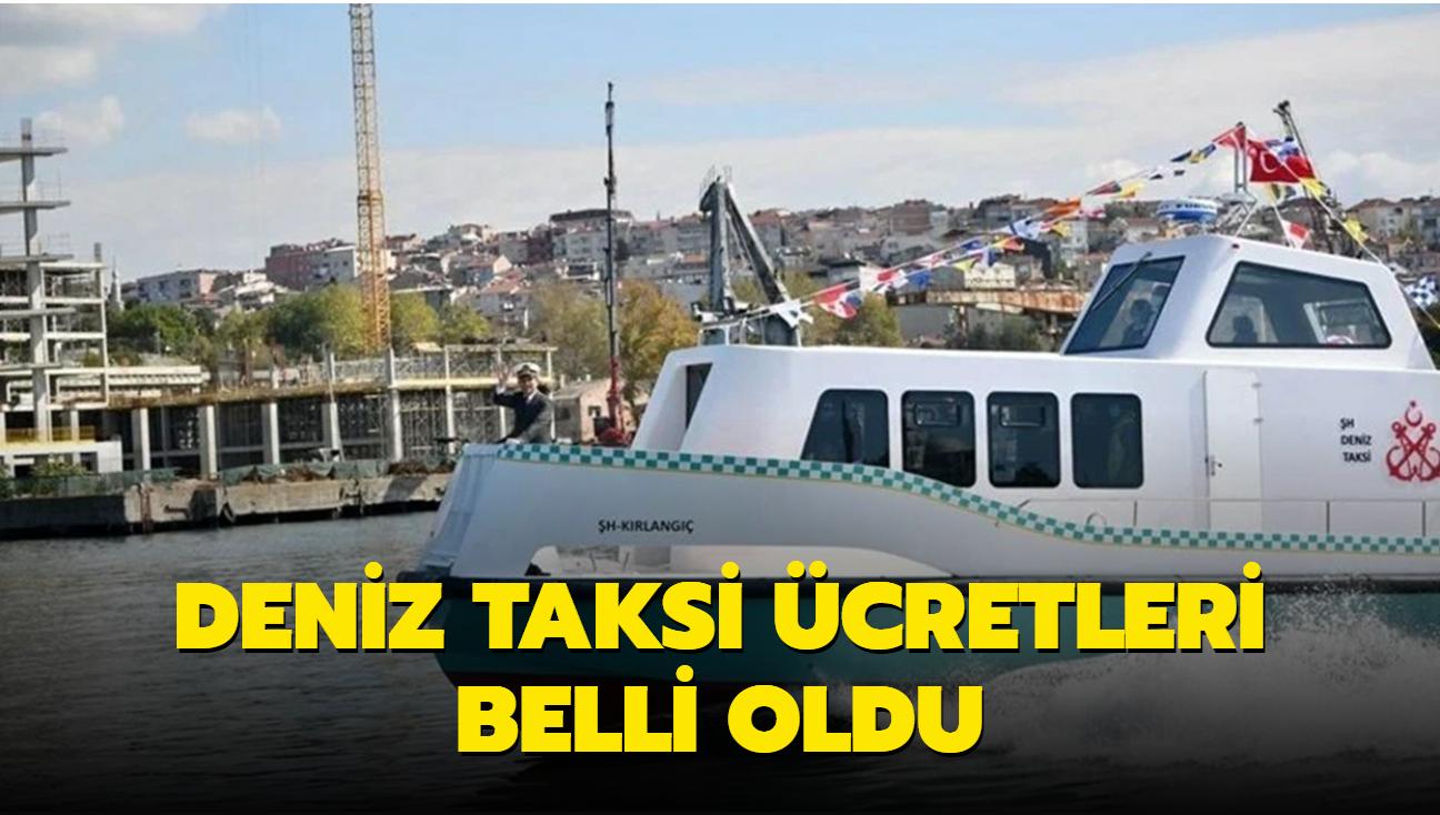 İstanbul'da deniz taksi ücretleri belli oldu: İşte ücret tarifesi...