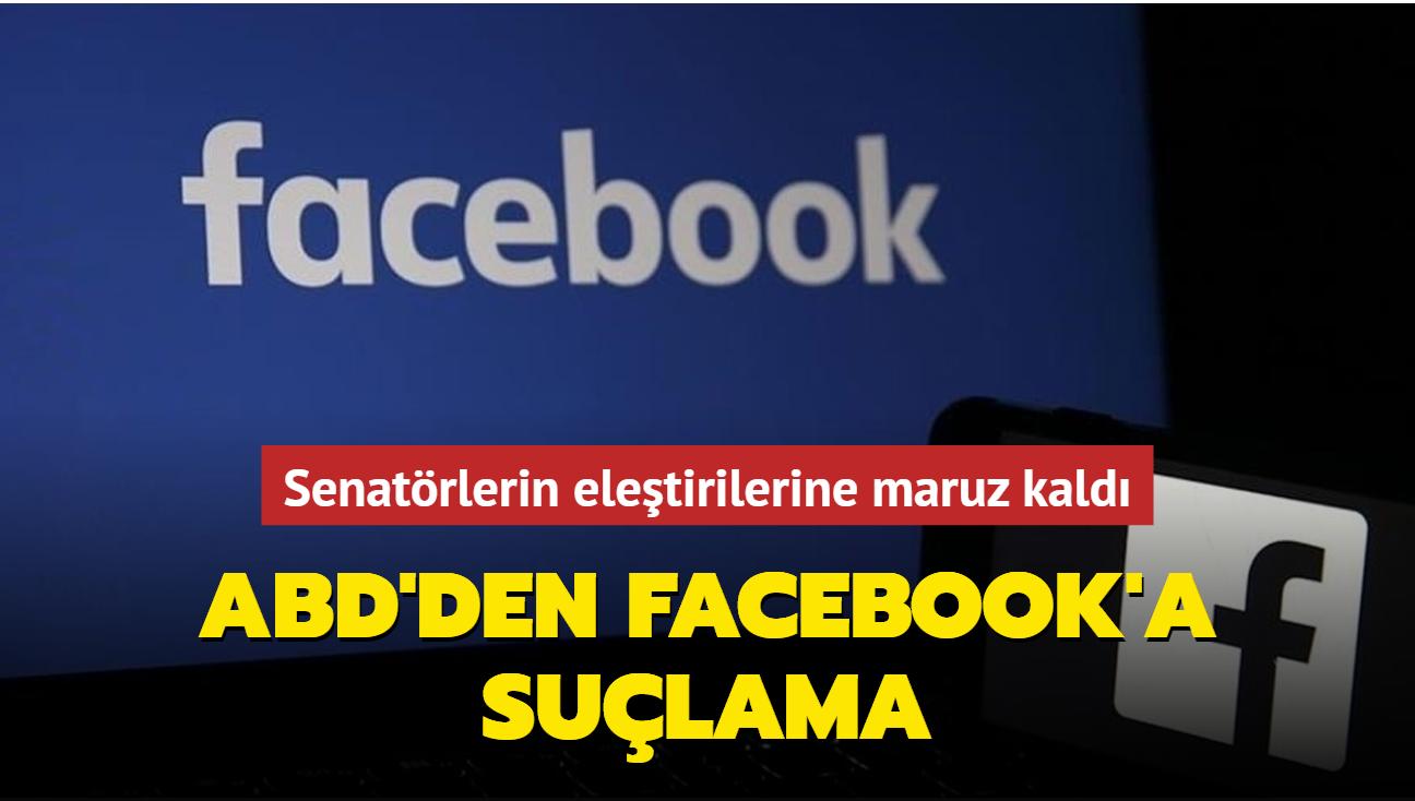 Senatörlerin yoğun eleştirilerine maruz kaldı... ABD'den Facebook'a suçlama