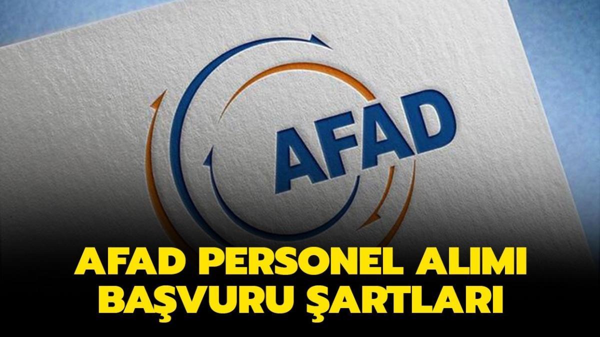 """AFAD personel alımı başvuru şartları neler"""" AFAD personel alımı 2021 yapılacak olan kadrolar hangileri"""""""
