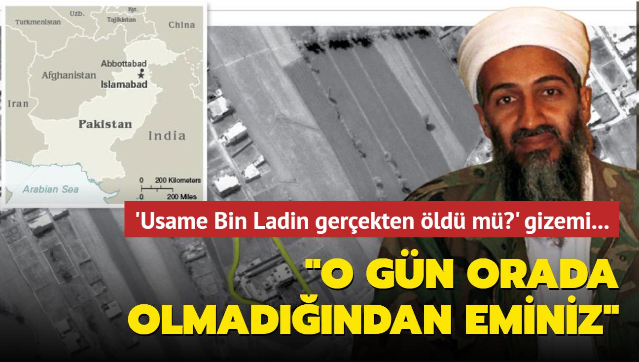 """""""Usame Bin Ladin gerçekten öldü mü"""""""" gizemi... Tanıklar operasyon anında orada olmadığını söyledi"""