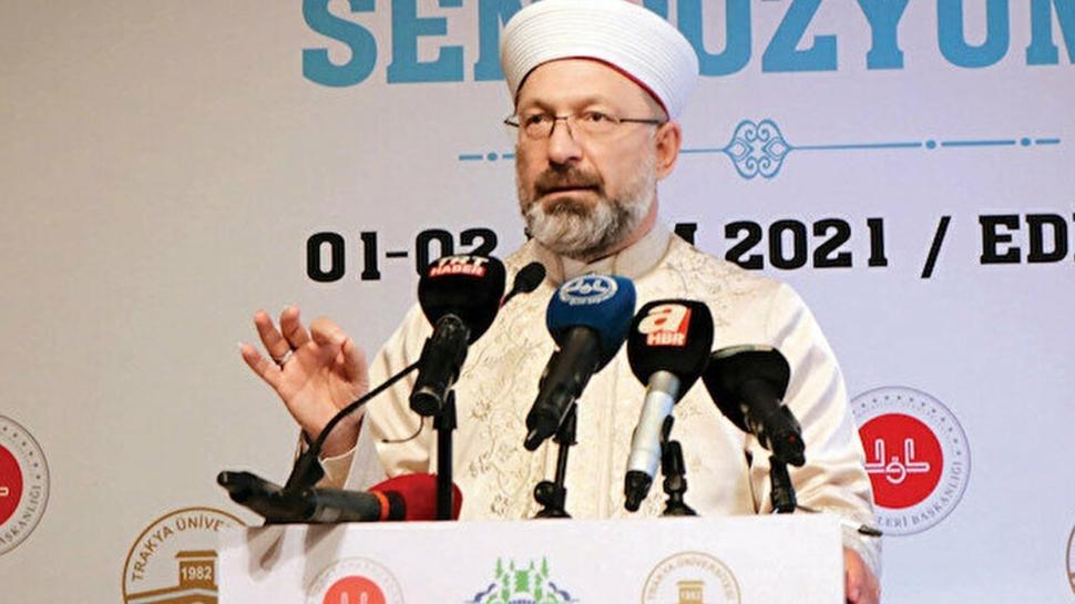 Prof. Dr. Ali Erbaş: Diyanet'e itibar suikasti yapılıyor