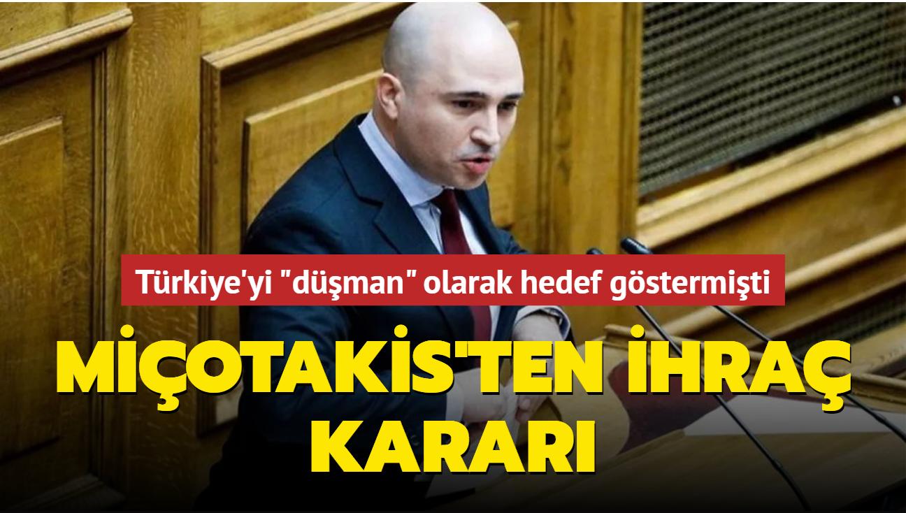 """Türkiye'yi """"düşman"""" olarak hedef göstermişti... Miçotakis'ten ihraç kararı"""