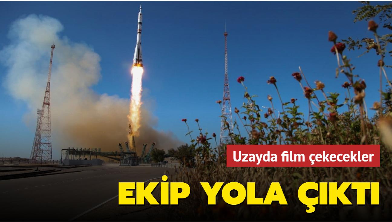 Uzayda film çekecekler... Ekip yola çıktı