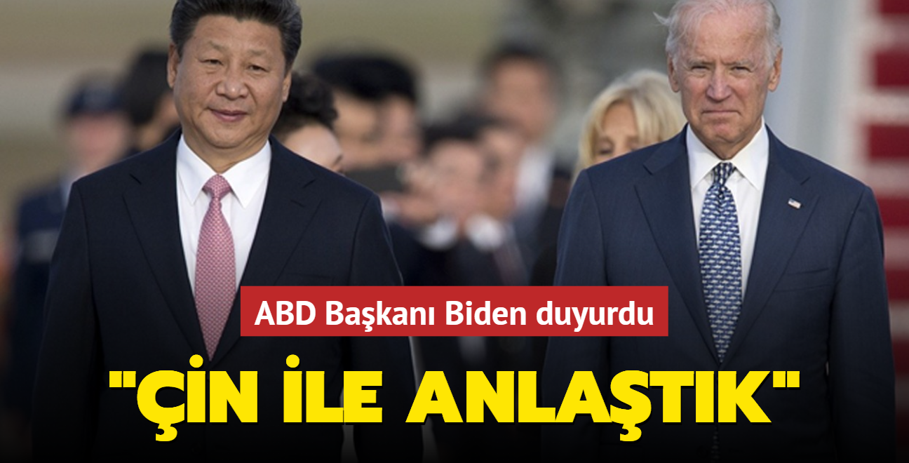 ABD ve Çin anlaştı