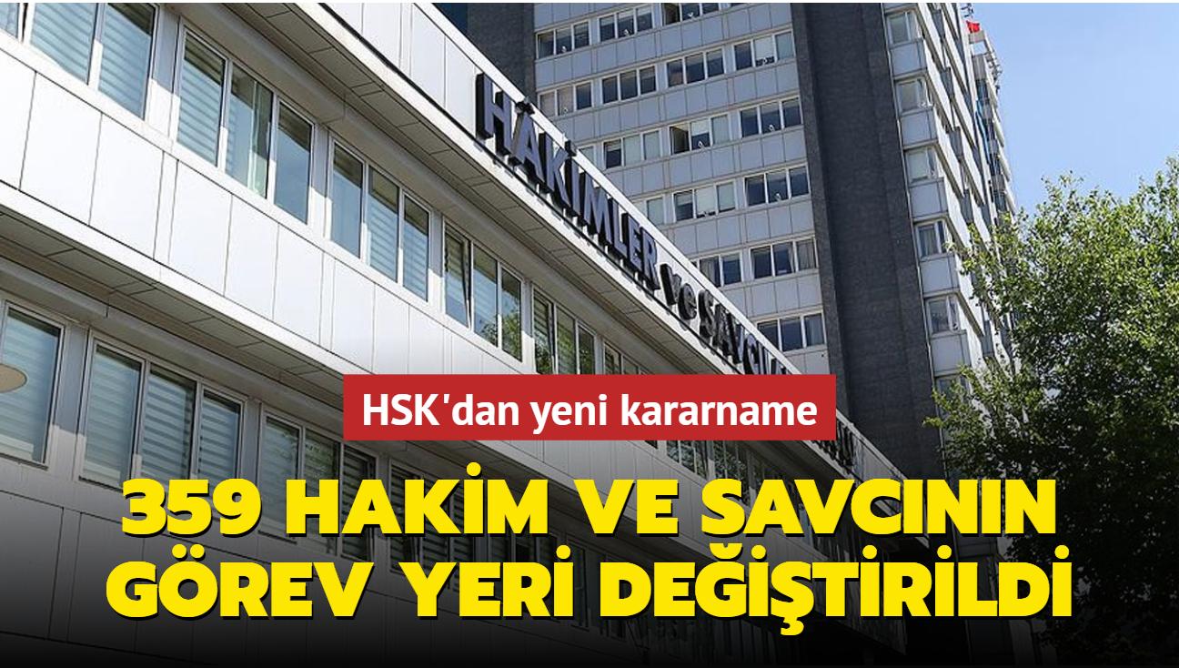 HSK'dan yeni kararname... 359 Hakim ve Savcının görev yeri değiştirildi