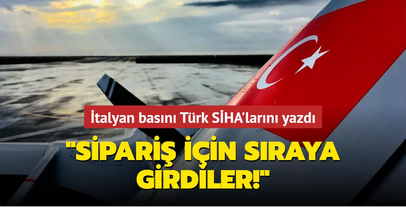 İtalyan basını Türk SİHA'larını yazdı: Sipariş için sıraya girdiler!