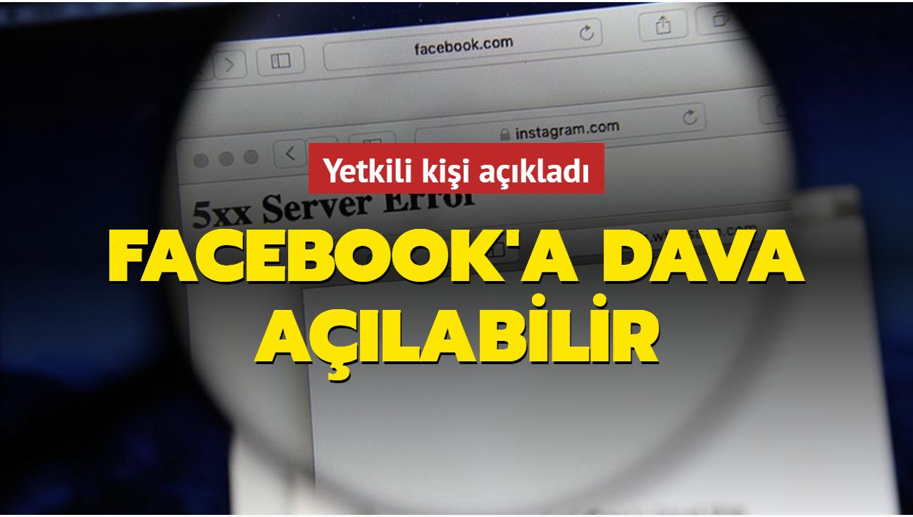 Kişi ve kurumlar Facebook'taki kesinti sebebiyle davacı olabilir