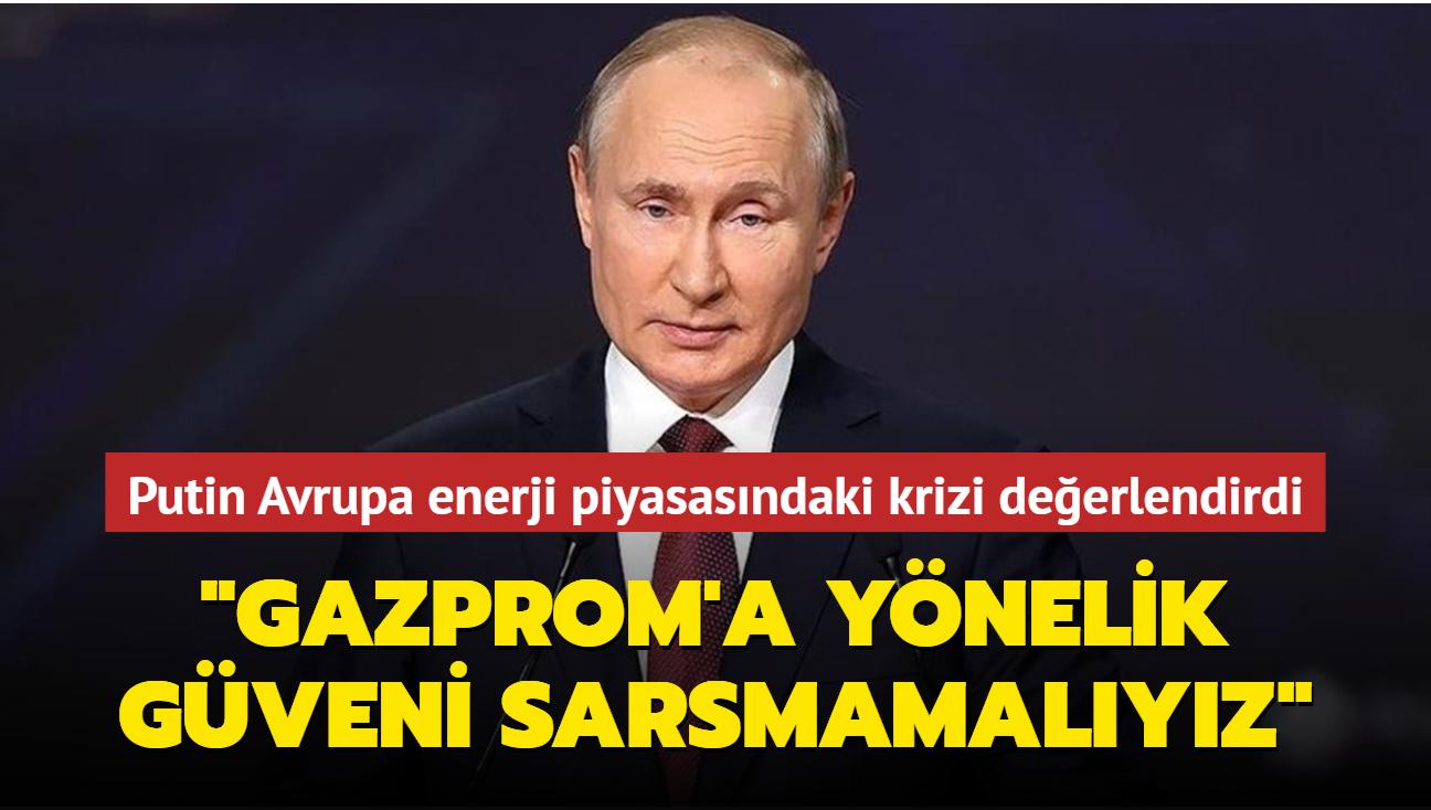 """Putin'den kritik gaz sevkiyatı açıklaması... """"Gazprom'a yönelik güveni sarsmamalıyız"""""""