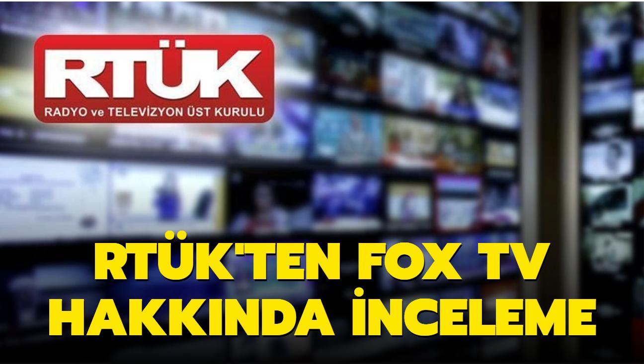 RTÜK'ten Fox TV hakkında inceleme