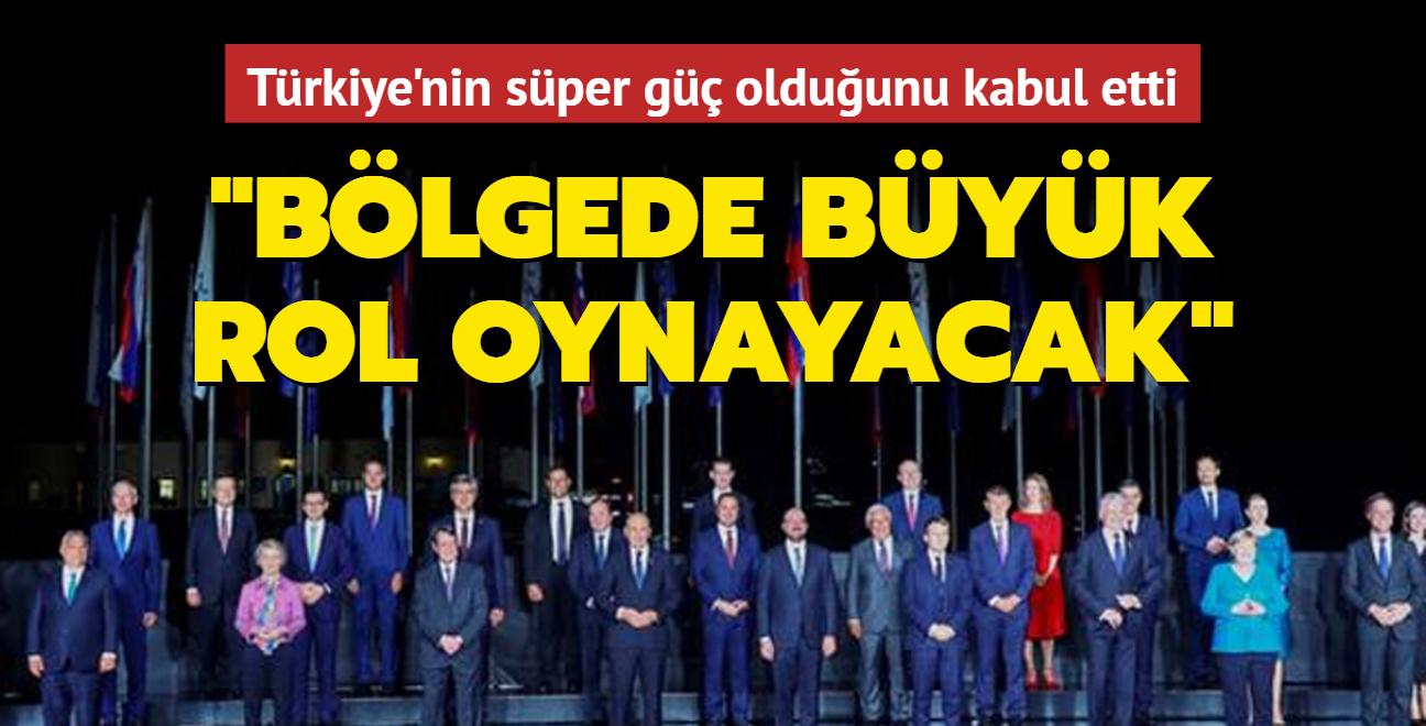 """Avrupa endişeli! Türkiye'nin """"süper güç"""" olduğunu kabul etti"""