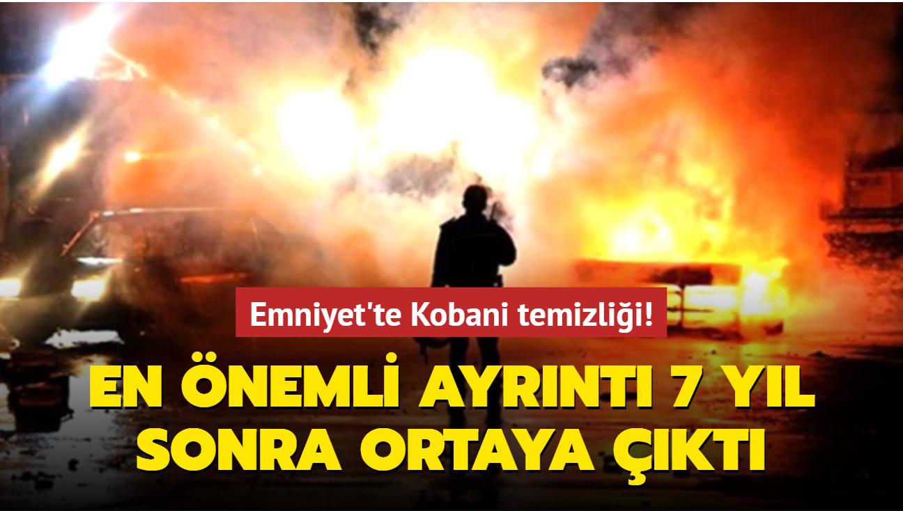 Emniyet'te Kobani temizliği! En önemli ayrıntı 7 yıl sonra ortaya çıktı
