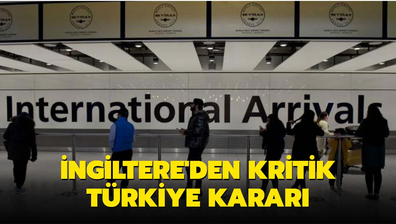İngiltere'den önemli Türkiye kararı
