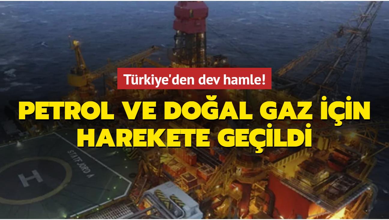 Türkiye'den dev hamle! Petrol ve doğal gaz için harekete geçildi